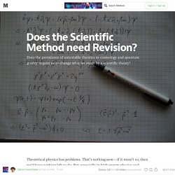 Does the Scientific Method need Revision? — Starts With A Bang!