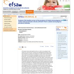 EFSA 27/06/13 Analysis of the baseline survey on the prevalence of Listeria monocytogenes in certain ready-to-eat foods in the E