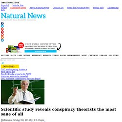 Scientific study reveals conspiracy theorists the most sane of all