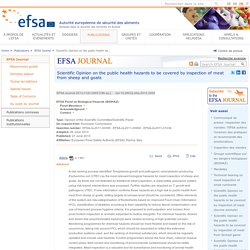 EFSA 27/06/13 Scientific Opinion on the public health hazards to be covered by inspection of meat from sheep and goats.