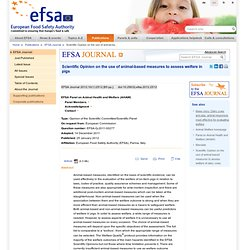 EFSA JOURNAL 25/01/12 Scientific Opinion on the use of animal-based measures to assess welfare in pigs.