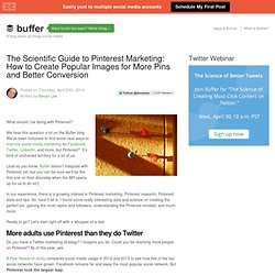 The Scientific Guide to Pinterest Marketing