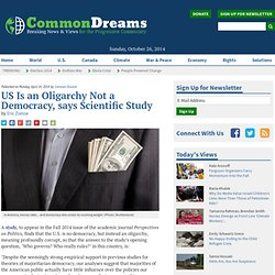 US Is an Oligarchy Not a Democracy, says Scientific Study