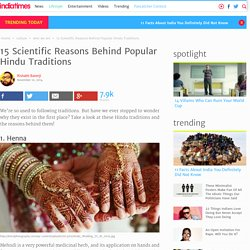 15 Scientific Reasons Behind Popular Hindu Traditions