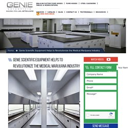 Genie Scientific Equipment Helps to Revolutionize the Medical Marijuana Industry