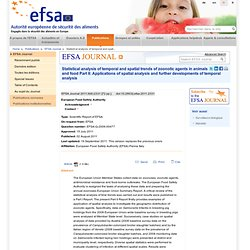 EFSA 02/07/11 Statistical analysis of temporal and spatial trends of zoonotic agents in animals and food, Part II