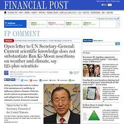 OPEN CLIMATE LETTER TO UN SECRETARY-GENERAL: Current scientific knowledge does not substantiate Ban Ki-Moon assertions on weather and climate, say 125 scientists.