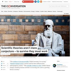 Scientific theories aren't mere conjecture – to survive they must work