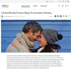 3 Scientifically Proven Ways To Increase Intimacy