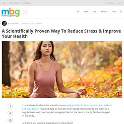 A Scientifically Proven Way To Reduce Stress & Improve Your Health - mindbodygreen.com