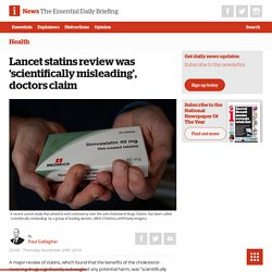 Lancet statins review was 'scientifically misleading', doctors claim - The i newspaper online iNews