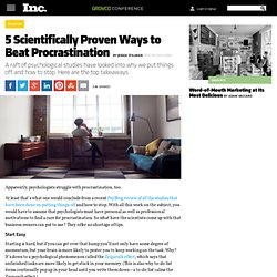 5 Scientifically Proven Ways to Beat Procrastination