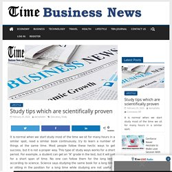 Study tips which are scientifically proven - TIME BUSINESS NEWS