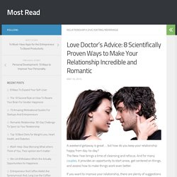 Love Doctor's Advice: 8 Scientifically Proven Ways to Make Your Relationship Incredible and Romantic