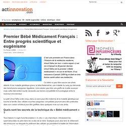 Premier Bébé Médicament Français : Entre progrès scientifique et eugénisme