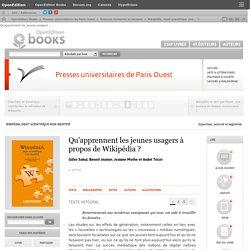 Wikipédia, objet scientifique non identifié - Qu'apprennent les jeunes usagers à propos de Wikipédia?