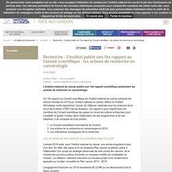 L'Institut publie son 14e rapport au Conseil scientifique : les actions de recherche en cancérologie / InCA, décembre 2020
