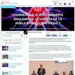 Comment la science ouverte bouleverse le modèle de la publication scientifique ?