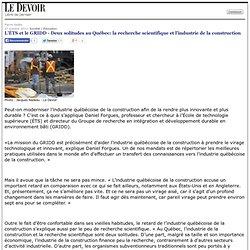 L'ÉTS et le GRIDD - Deux solitudes au Québec: la recherche scientifique et l'industrie de la construction