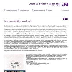 Le projet scientifique et culturel - Le Louvre Abu Dhabi - AGENCE FRANCE-MUSEUMS