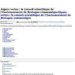 Algues vertes : le conseil scientifique de l'Environnement de Br