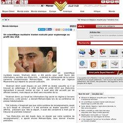 Un scientifique nucléaire iranien exécuté pour espionnage au profit des USA