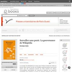 Wikipédia, objet scientifique non identifié - Surveiller sans punir. La gouvernance de Wikipédia