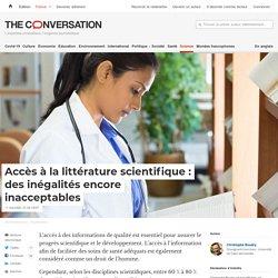 Accès àlalittérature scientifique: desinégalités encore inacceptables