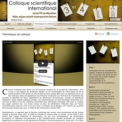 Colloque scientifique international sur les TIC en Education : Thématique du colloque