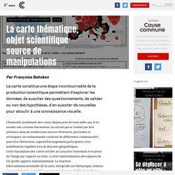 La carte thématique, objet scientifique source de manipulations - Cause commune