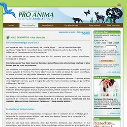 Comité Scientifique Pro Anima - Sciences, Enjeux, Santé - Nos objectifs