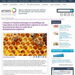 L'Anses et l'Institut technique et scientifique de l'apiculture et de la pollinisation signent un accord de partenariat dans le cadre de la phytopharmacovigilance