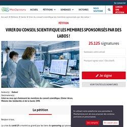 Virer du conseil scientifique les membres sponsorisés par des labos !