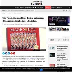 Voici l'explication scientifique derrière les images de stéréogrammes dans les livres « Magic Eye » !