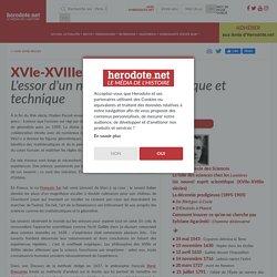 XVIe-XVIIIe siècles - L'essor d'un nouvel esprit scientifique et technique - Herodote.net