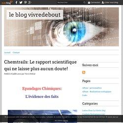 Chemtrails: Le rapport scientifique qui ne laisse plus aucun doute! - le blog vivredebout