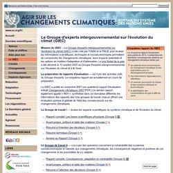 Données scientifiques / Le GIEC - Les changements climatiques