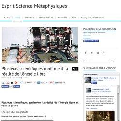 Plusieurs scientifiques confirment la réalité de l'énergie libre