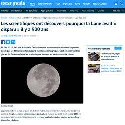 Les scientifiques ont découvert pourquoi la Lune avait «disparu» il y a 900 ans