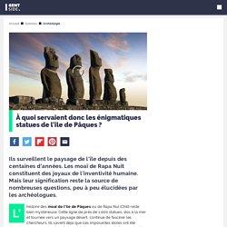 Des scientifiques pensent avoir percé le secret des énigmatiques statues de l'île de Pâques