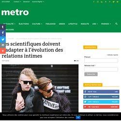 Les scientifiques doivent s'adapter à l'évolution des relations intimes
