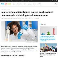 Les femmes scientifiques noires sont exclues des manuels de biologie selon une étude