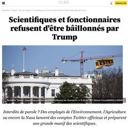 Scientifiques et fonctionnaires refusent d'être bâillonnés par Trump