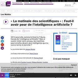 « La matinale des scientifiques » : Faut-il avoir peur de l'intelligence artificielle ?