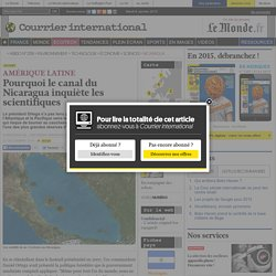 Pourquoi le canal du Nicaragua inquiète les scientifiques