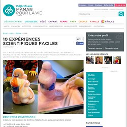 10 expériences scientifiques faciles - Loisirs - Bricolage