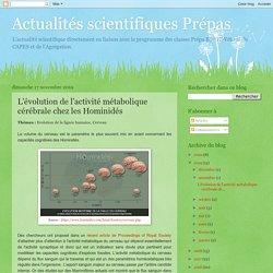 Actualités scientifiques Prépas : L'évolution de l'activité métabolique cérébrale chez les Hominidés