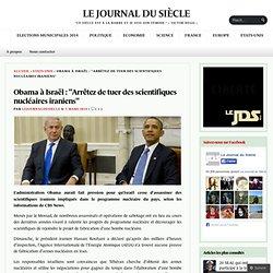 """Obama à Israël : """"Arrêtez de tuer des scientifiques nucléaires iraniens"""""""
