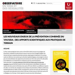 Les nouveaux enjeux de la prévention combinée du VIH/sida : des apports scientifiques aux pratiques de terrain