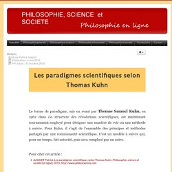 Paradigme scientifique selon Thomas KUHN - PHILOSOPHIE, SCIENCE ET SOCIETE